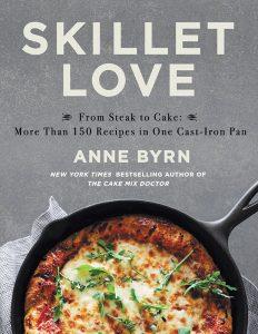 Skillet Love cookbook by Anne Byrn